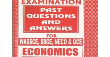 WAEC ECONOMICS PAST QUESTION AND ANSWERS FOR 2020/2021